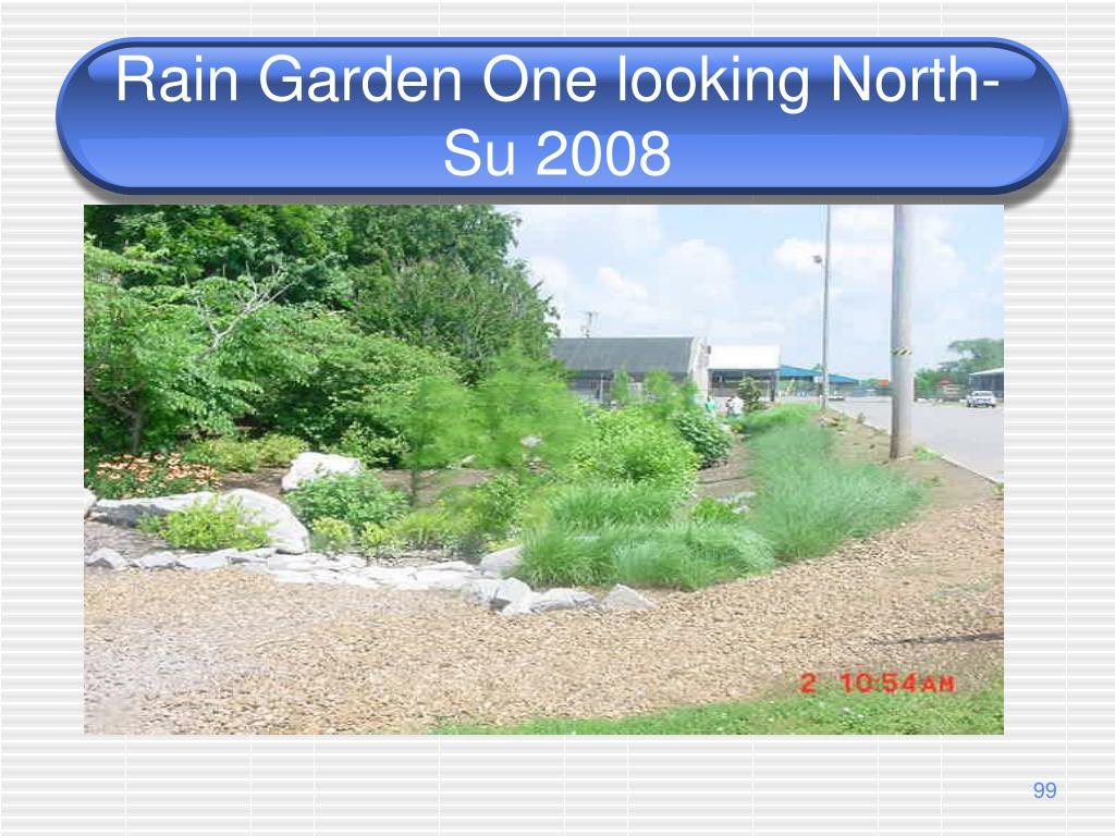 Rain Garden One looking North-Su 2008