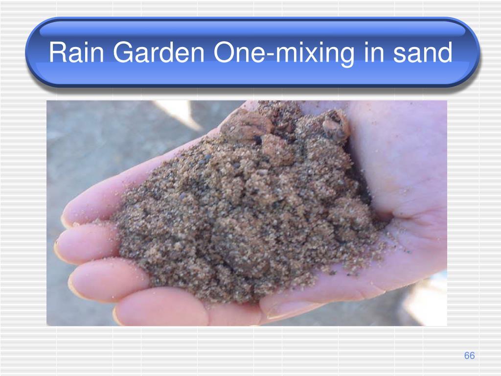 Rain Garden One-mixing in sand