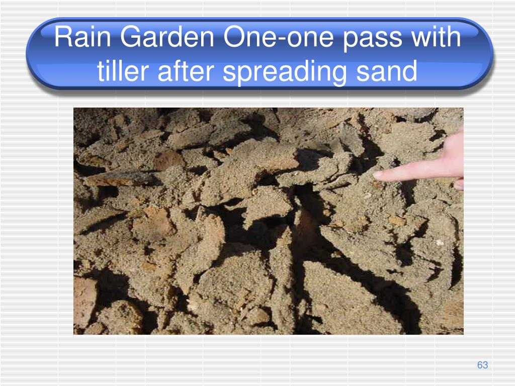 Rain Garden One-one pass with tiller after spreading sand
