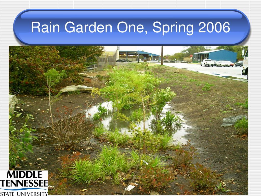 Rain Garden One, Spring 2006
