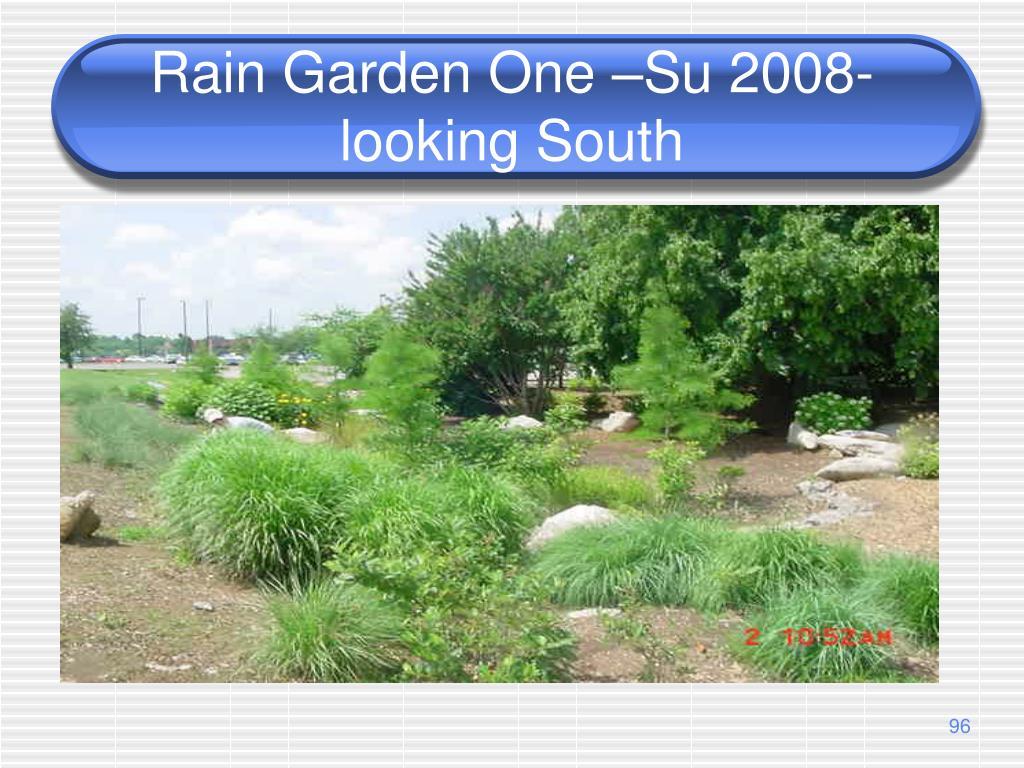 Rain Garden One –Su 2008-looking South