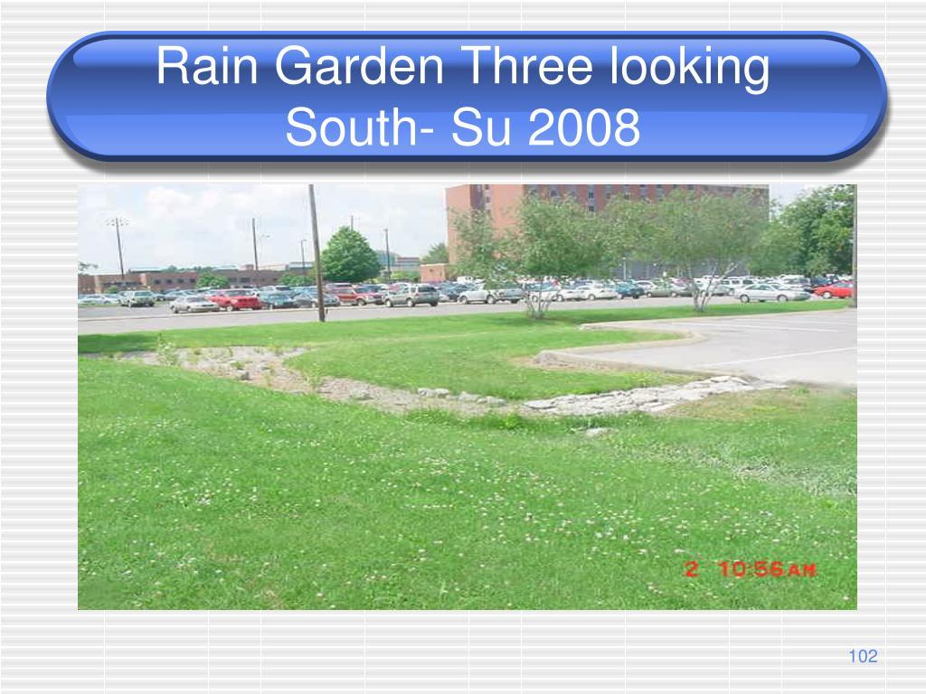 Rain Garden Three looking South- Su 2008