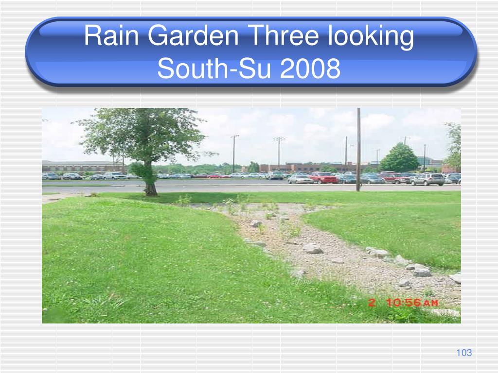 Rain Garden Three looking South-Su 2008