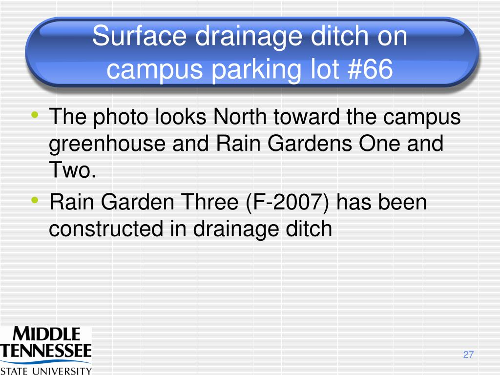 Surface drainage ditch on campus parking lot #66
