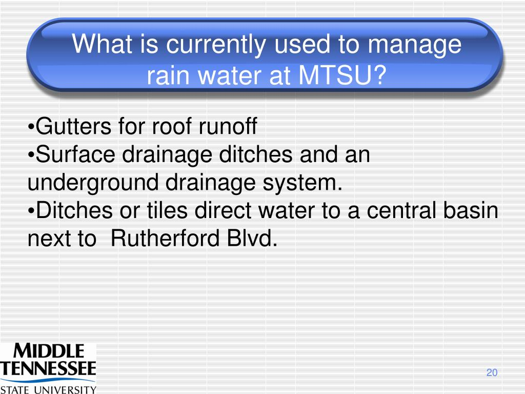 What is currently used to manage rain water at MTSU?
