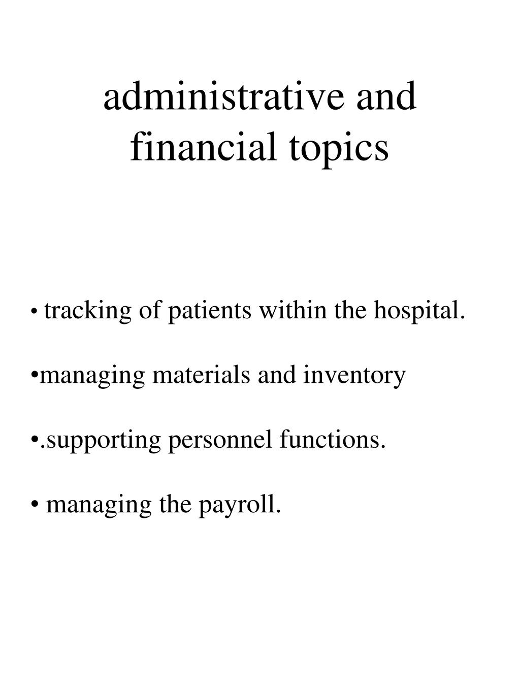 administrative and financial topics