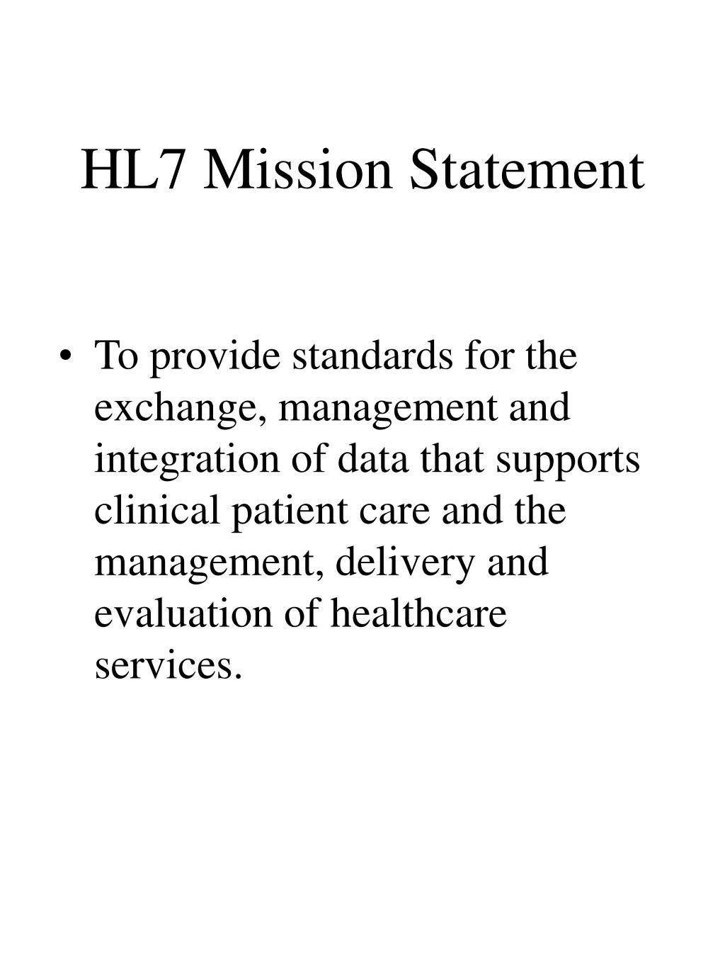 HL7 Mission Statement