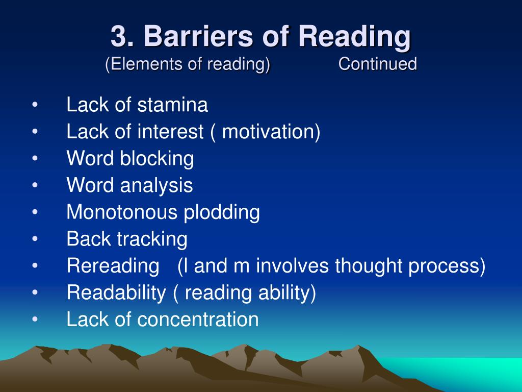 3. Barriers of Reading