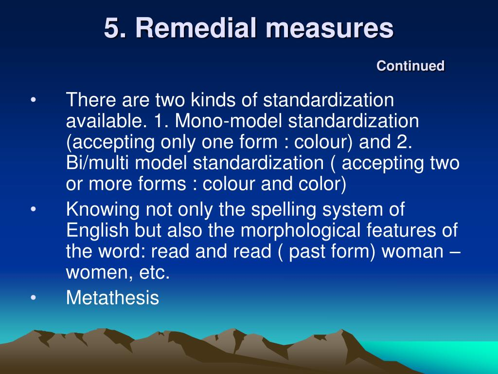 5. Remedial measures