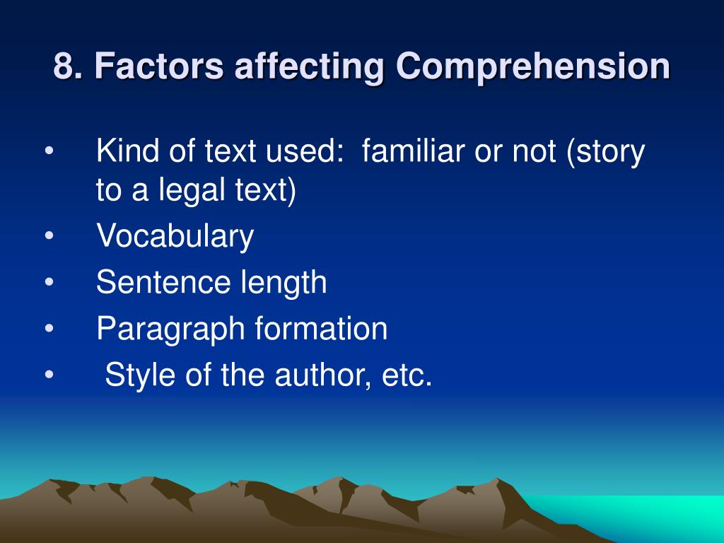8. Factors affecting Comprehension