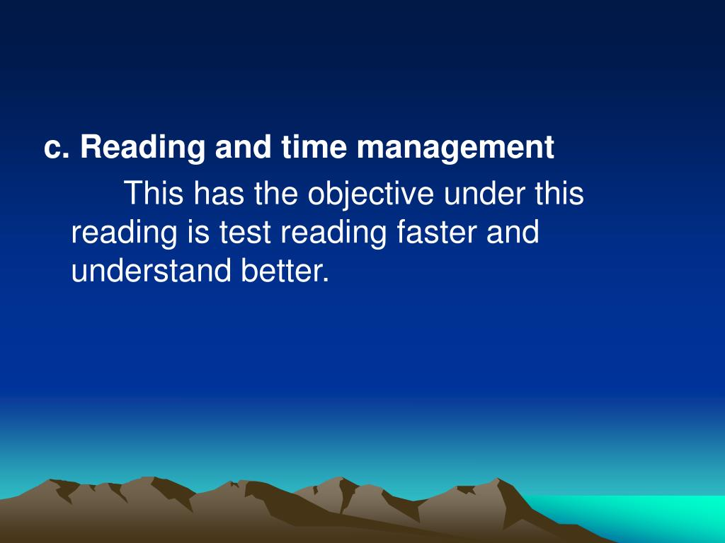 c. Reading and time management