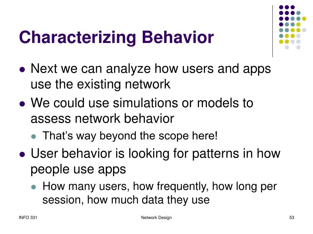 Characterizing Behavior