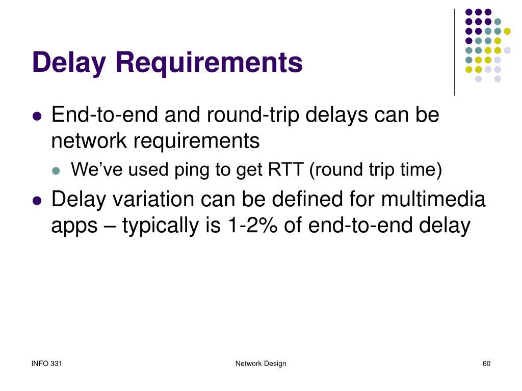 Delay Requirements