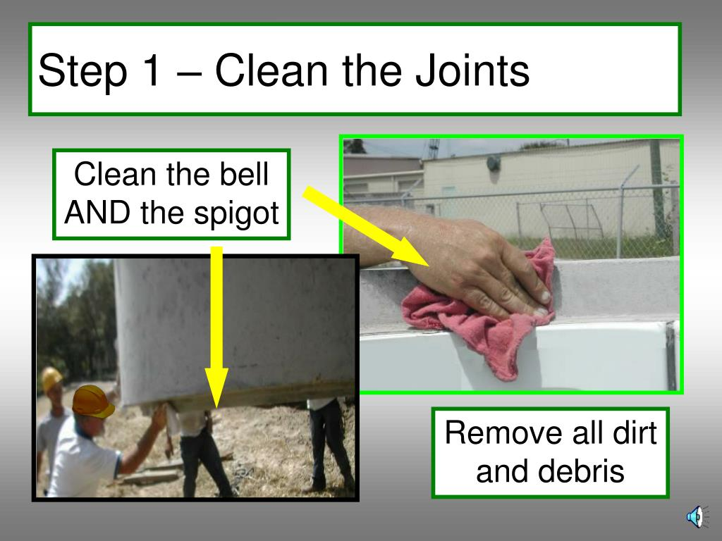 Step 1 – Clean the Joints