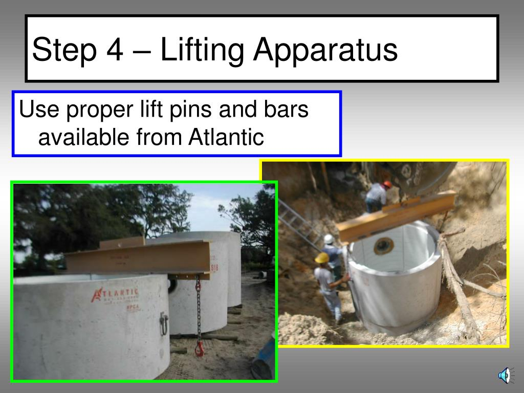 Step 4 – Lifting Apparatus