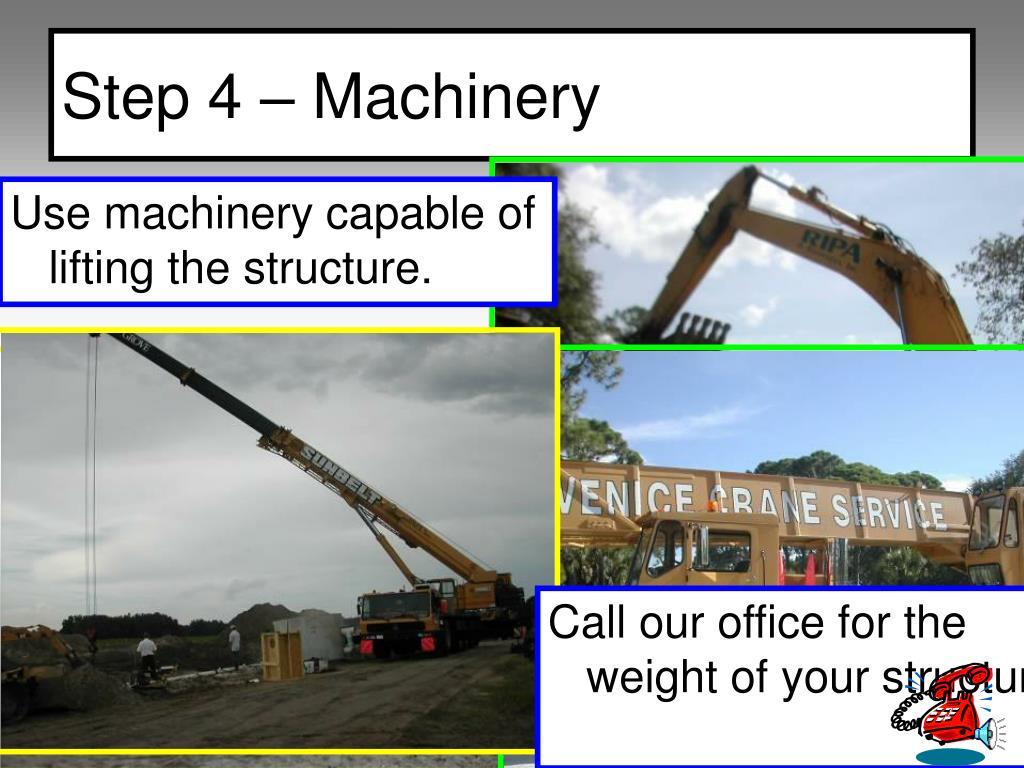 Step 4 – Machinery
