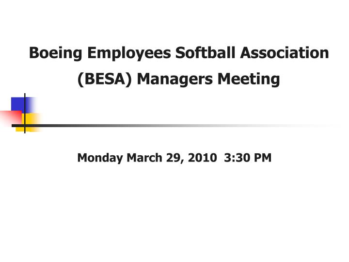 Boeing employees softball association besa managers meeting