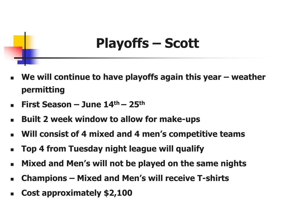 Playoffs – Scott