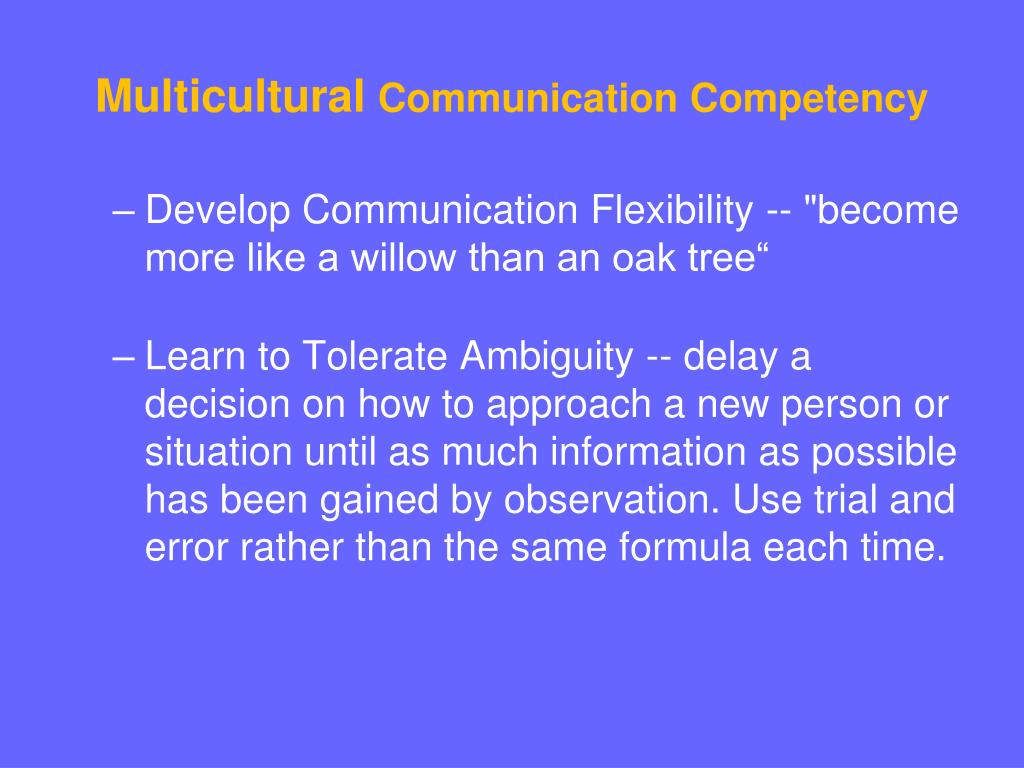 multicultural communication Culture and communication have been defined and re-defined repeatedly,  united states shows that multicultural education gets crucially shaped by culture-.