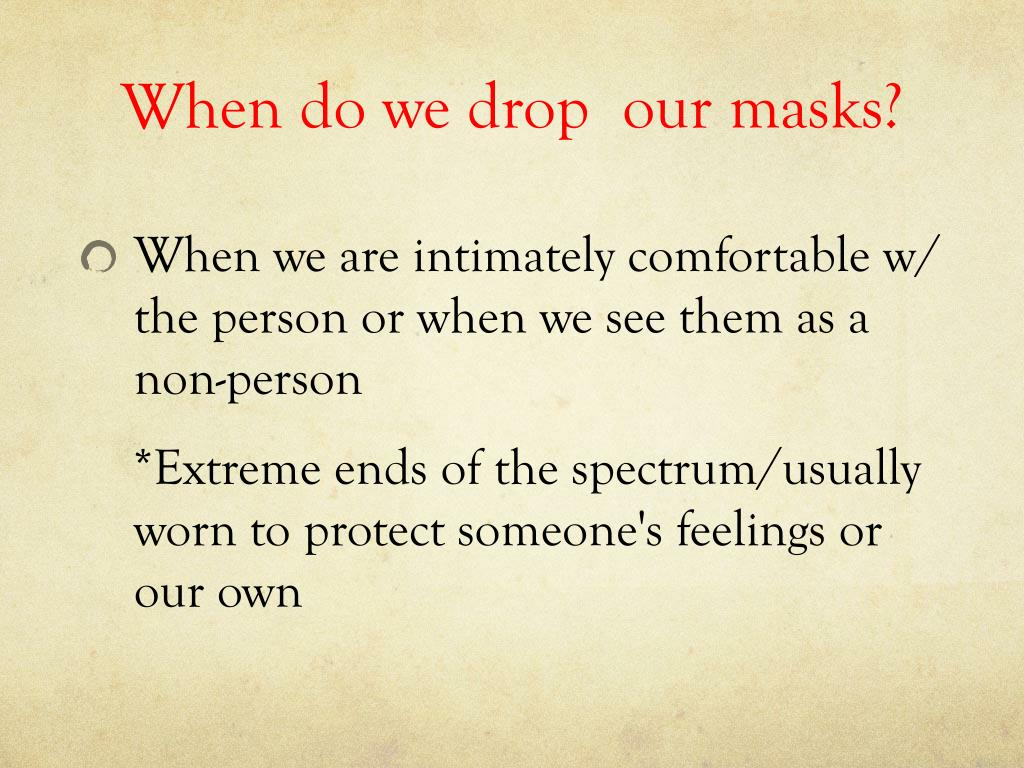 When do we drop  our masks?