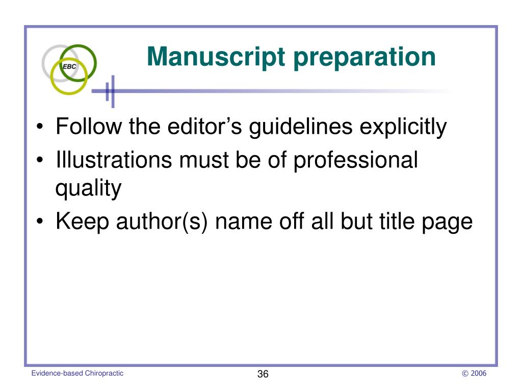 Follow the editor's guidelines explicitly