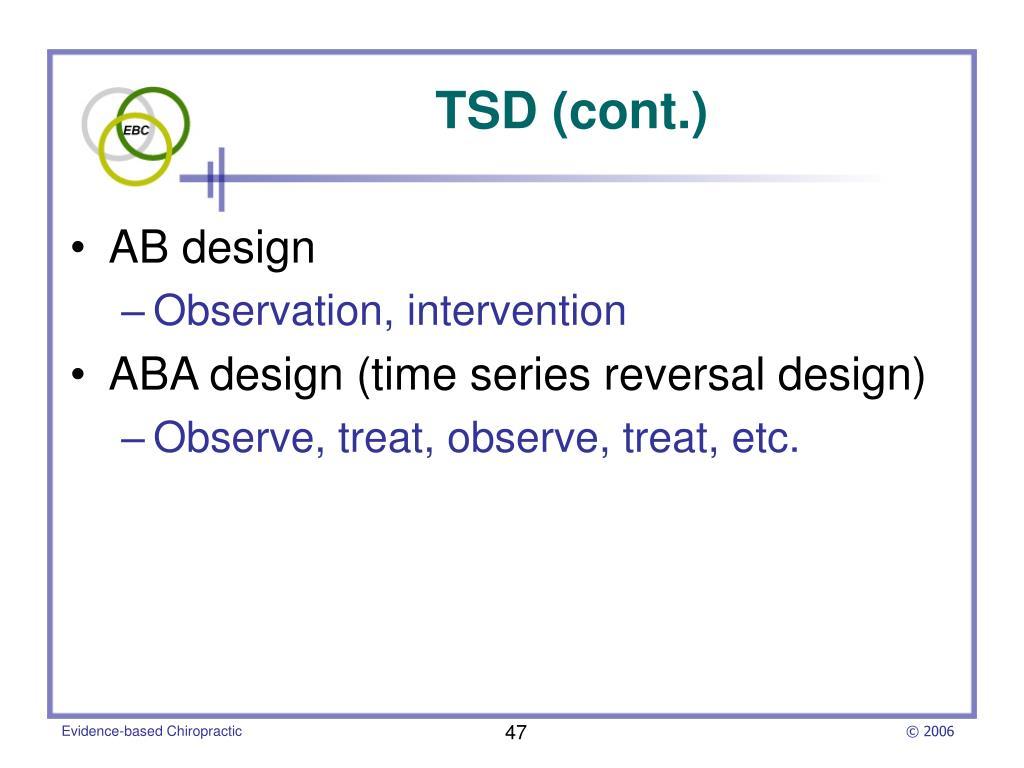 TSD (cont.)