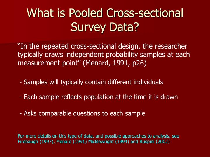 What is pooled cross sectional survey data