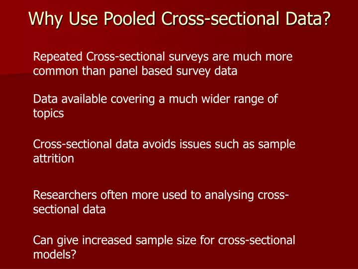Why use pooled cross sectional data