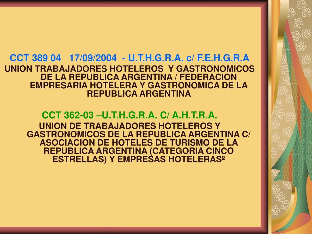 CCT 389 04   17/09/2004  - U.T.H.G.R.A. c/ F.E.H.G.R.A