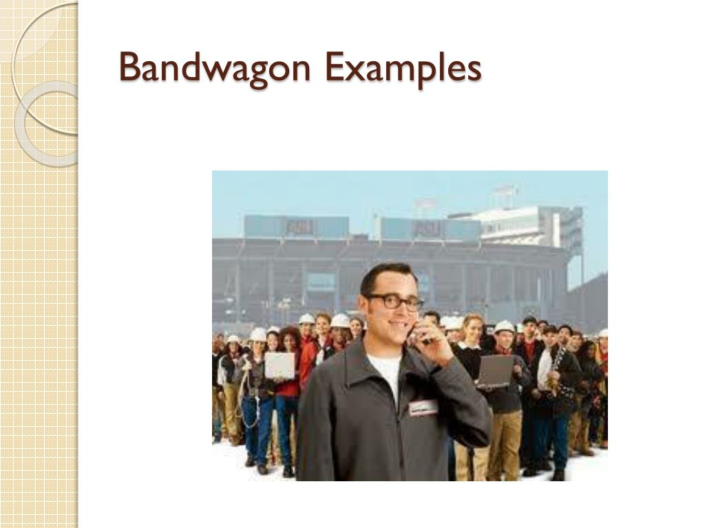 bandwagon appeal examples - photo #39