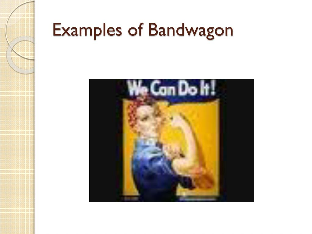bandwagon appeal examples - photo #36