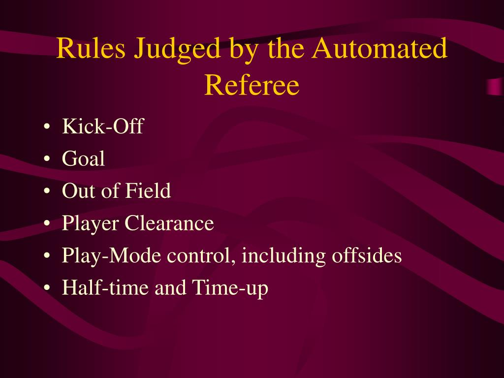 Rules Judged by the Automated Referee