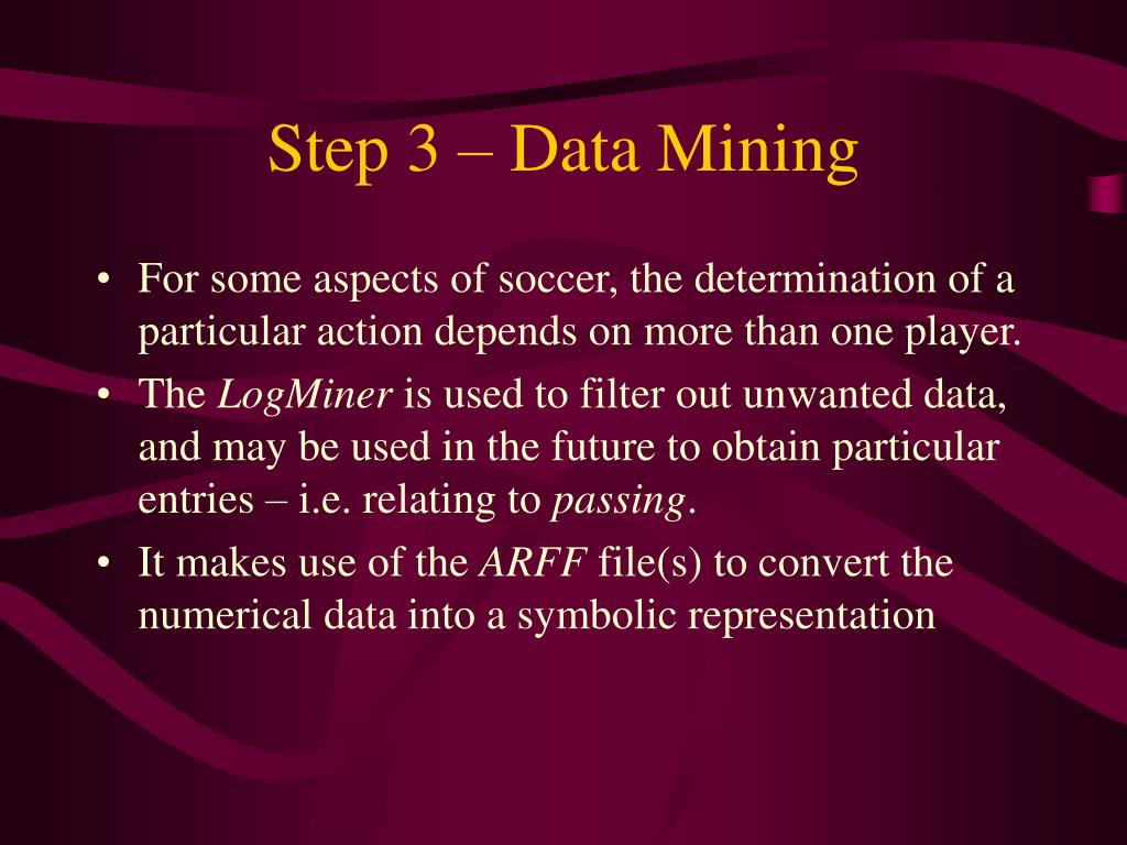 Step 3 – Data Mining