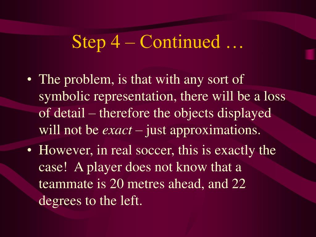 Step 4 – Continued …