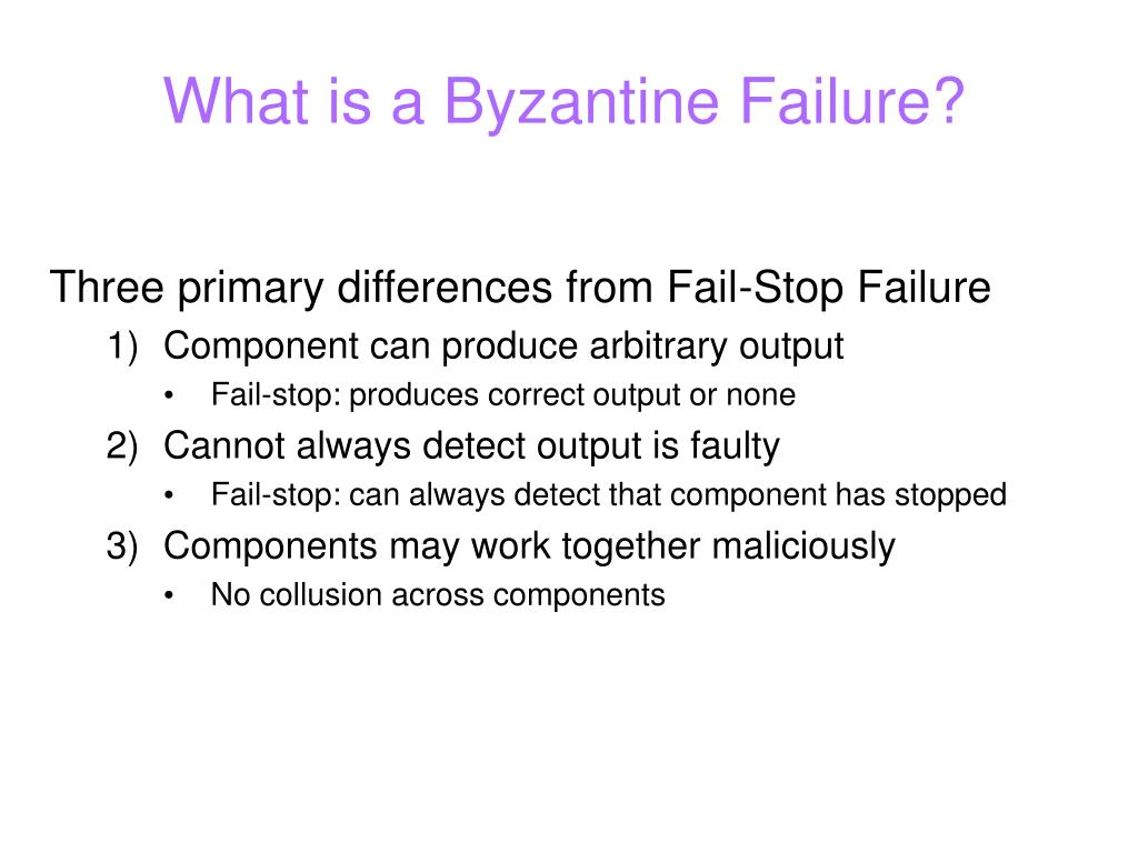 What is a Byzantine Failure?