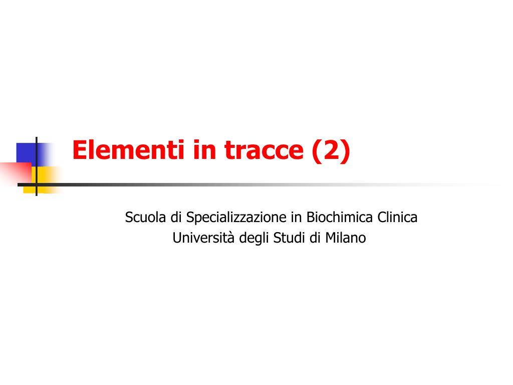 Elementi in tracce (2)