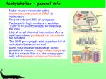 acetylcholine general info