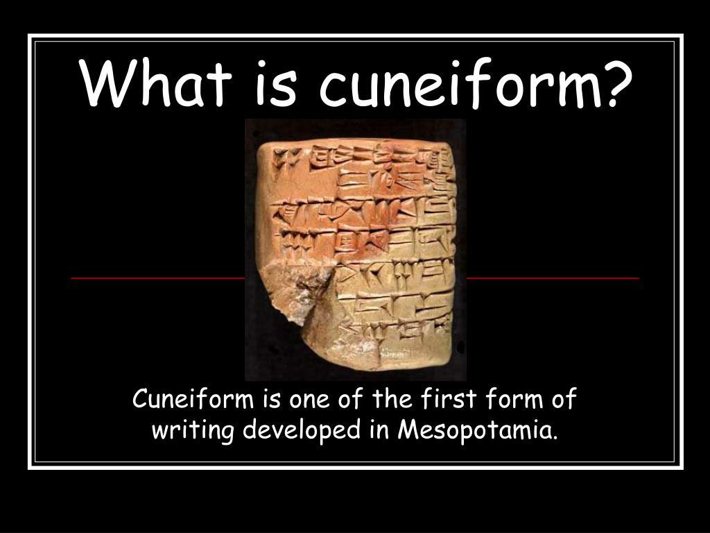 What is cuneiform?