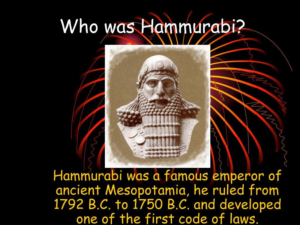 Who was Hammurabi?