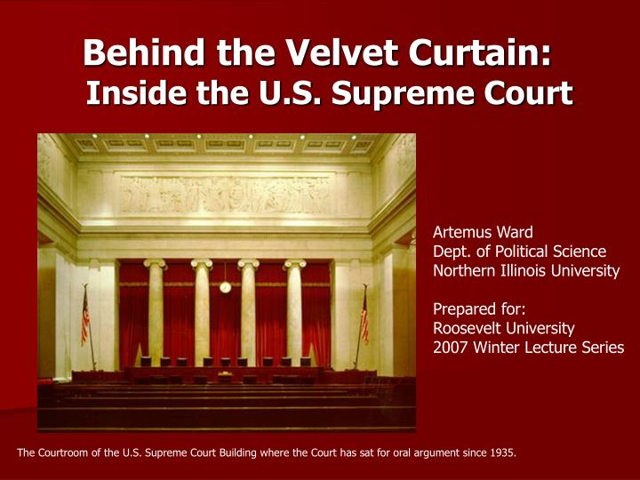Behind the velvet curtain inside the u s supreme court l.jpg