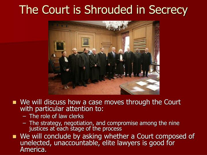 The court is shrouded in secrecy l.jpg