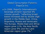 global consumption patterns pepsico inc