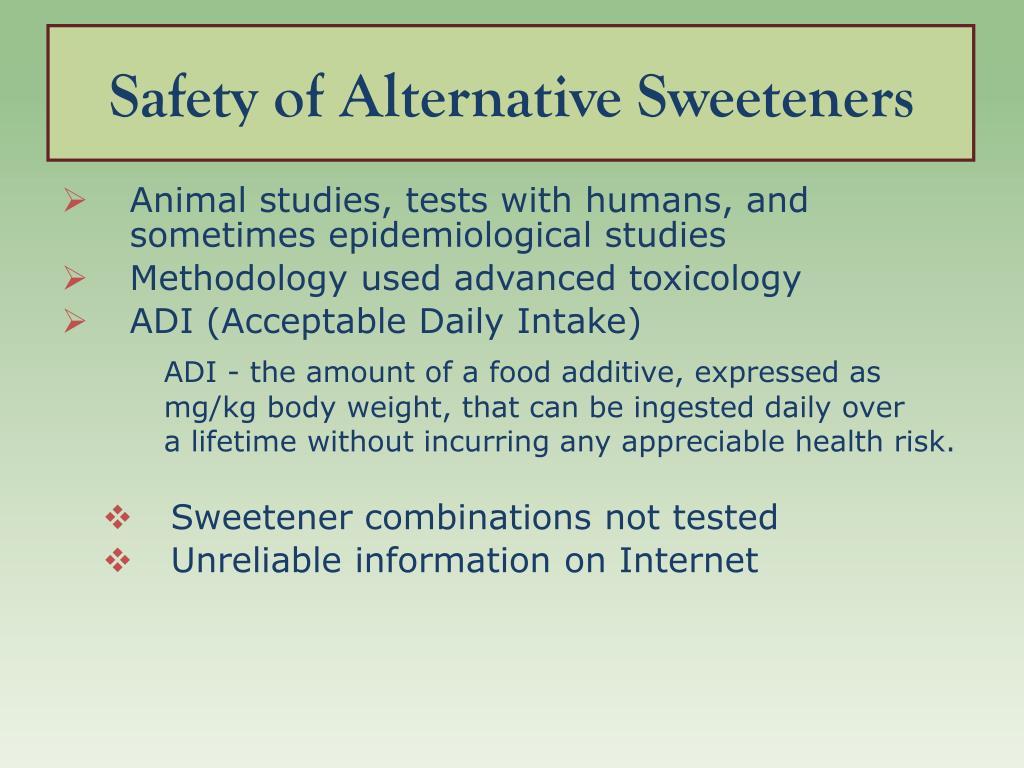 Safety of Alternative Sweeteners
