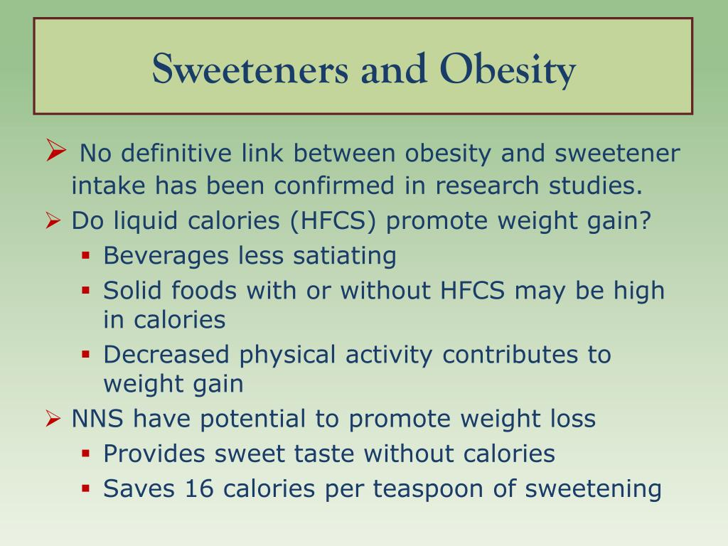 Sweeteners and Obesity