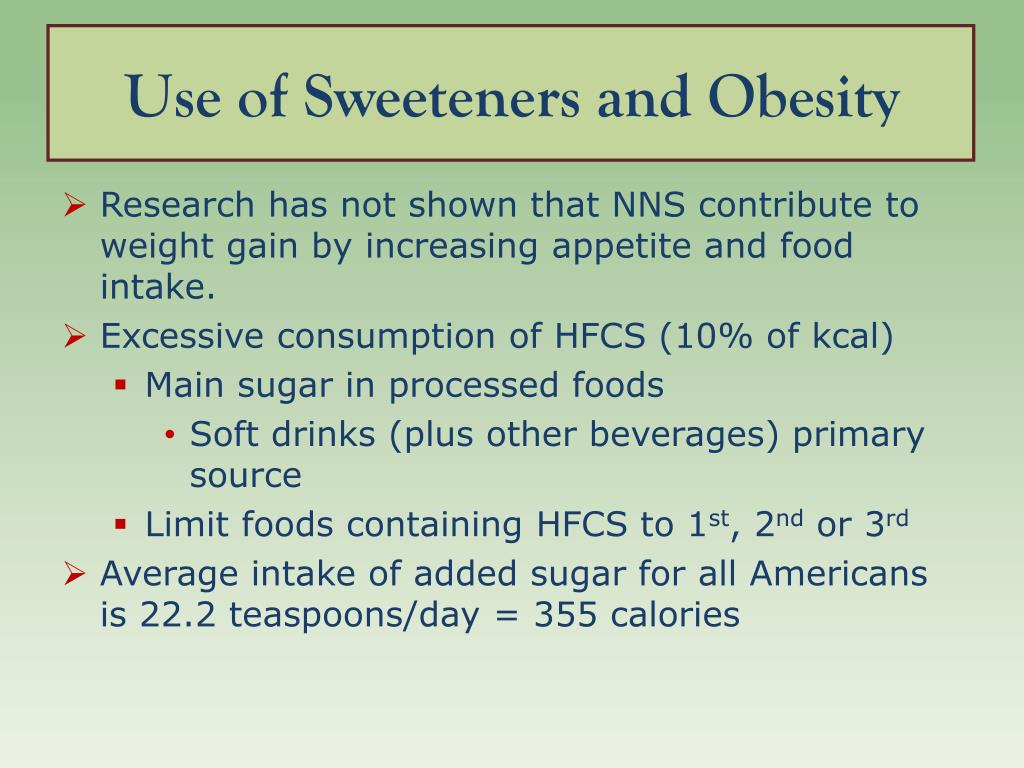 Use of Sweeteners and Obesity