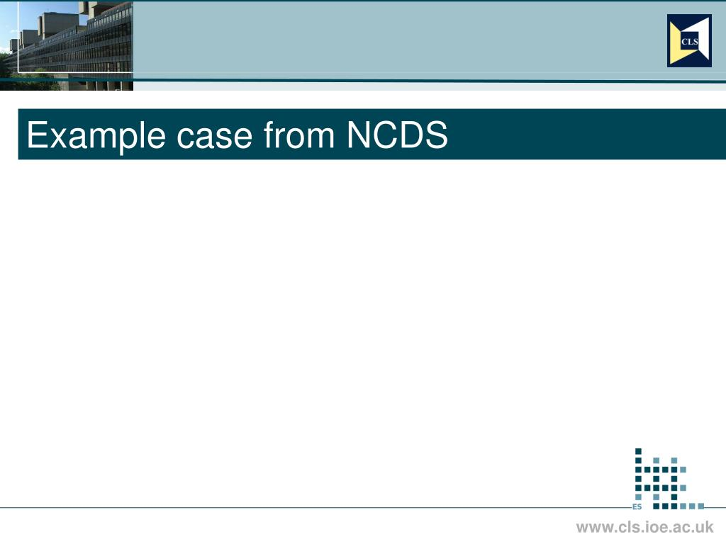 Example case from NCDS