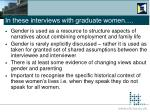 in these interviews with graduate women