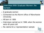 interviews with graduate women the sample