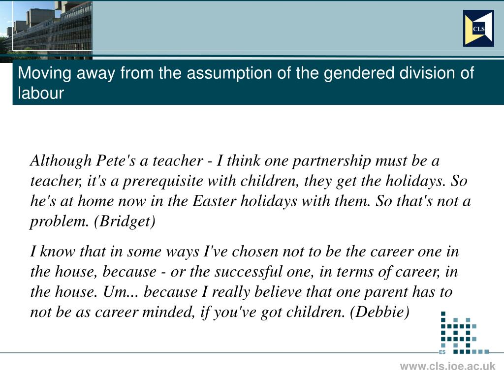 Moving away from the assumption of the gendered division of labour