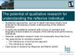 the potential of qualitative research for understanding the reflexive individual